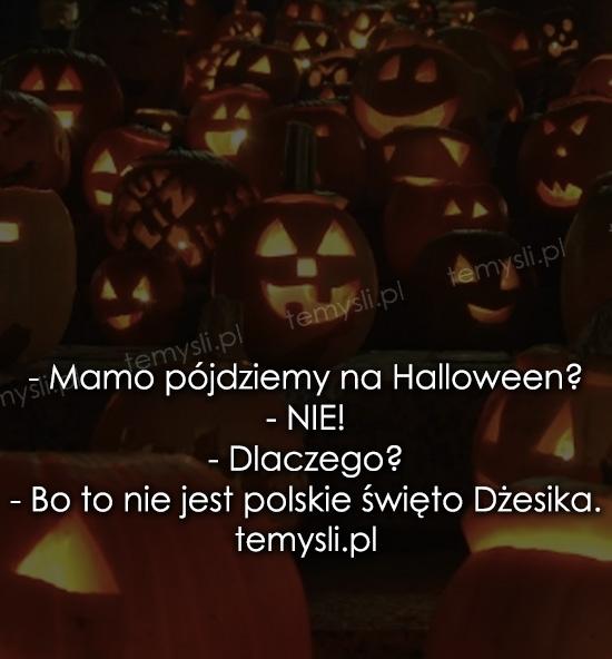Mamo pójdziemy na Halloween?