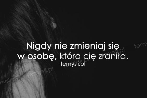 Nigdy nie zmieniaj się...