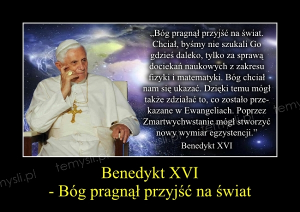 Benedykt XVI - Bóg pragnął przyjść na świat