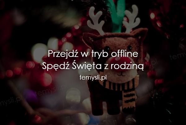 Przejdź w tryb offline Spędź Święta z rodziną