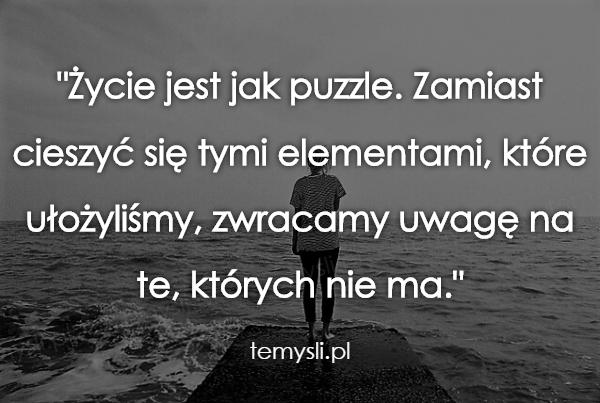 Życie jest jak puzzle...