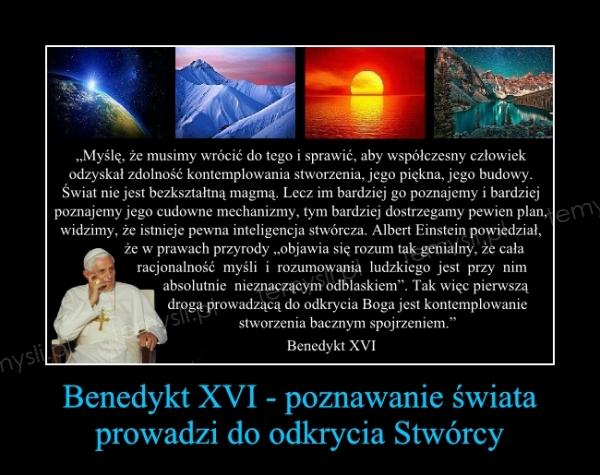 Benedykt XVI - poznawanie świata prowadzi do odkrycia Stwórcy