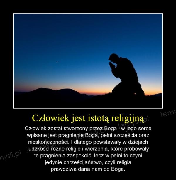 Człowiek jest istotą religijną