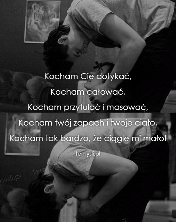Kocham Cie dotykać,  Kocham całować,  Kocham przytulać i mas