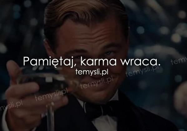 cytaty o karmie cytaty o karmie   TeMysli.pl   Inspirujące myśli, cytaty  cytaty o karmie