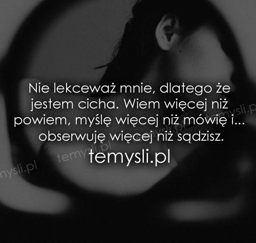 Nie lekceważ mnie, dlatego że jestem cicha