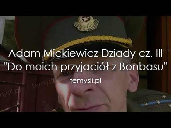 Adam Mickiewicz Dziady