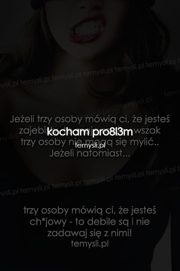kocham pro8l3m