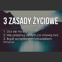 3 zasady życiowe..