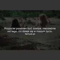 Przyjaciel powinien być zawsze...