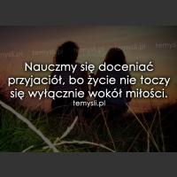 Nauczmy się doceniać przyjaciół, bo życie