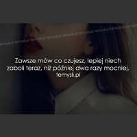 Zawsze mów co czujesz..