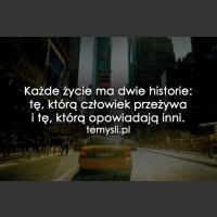 Każde życie ma dwie historie...